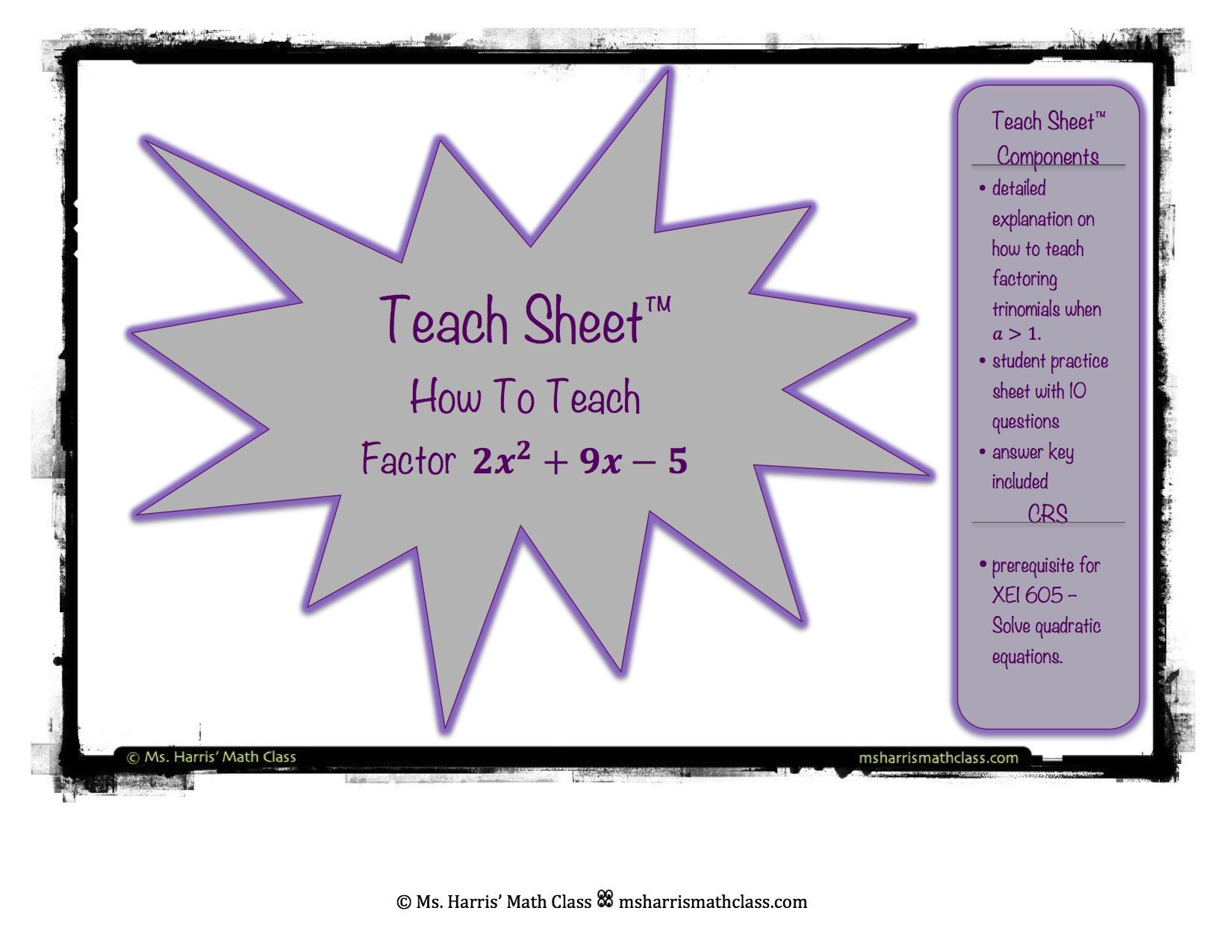 teach sheet how to teach factoring complex trinomials quadratics. Black Bedroom Furniture Sets. Home Design Ideas