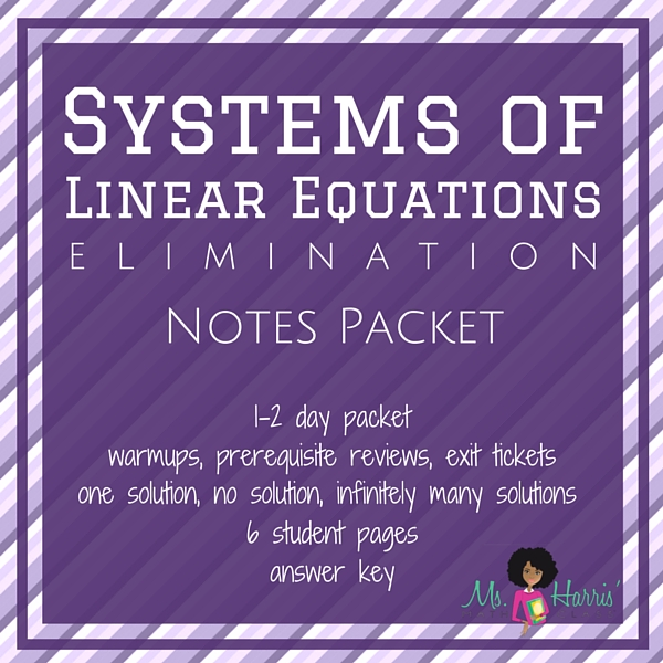 Systems of Linear Equations: Elimination | Notes Packet