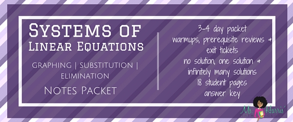 Systems of Linear Equations | Notes Packet
