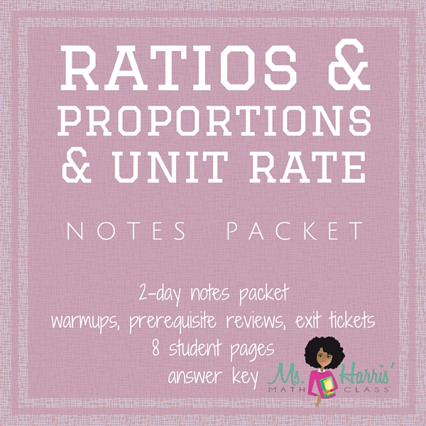 Ratios, Proportions & Unit Rate | Notes